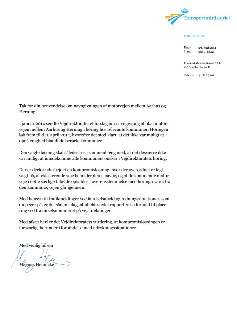 Den tidligere transportministers svar til VisionSilkeborg.